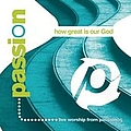 Matt Redman - Passion: How Great Is Our God album