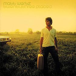 Matt Wertz - Twenty Three Places album