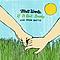 Matt Wertz - If It Ain't Broke... album