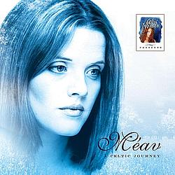 Meav Ni Mhaolchatha - Celtic Woman Presents: A Celtic Journey альбом