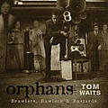 Tom Waits - Orphans: Bawlers album