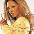 Toni Braxton - Ultimate Toni Braxton альбом
