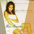 Toni Braxton - You're Making Me High album