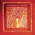 Michael W. Smith - Worship album