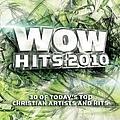 Michael W. Smith - WOW Hits 2010 album
