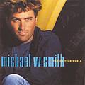 Michael W. Smith - Change Your World album
