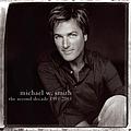 Michael W. Smith - The Second Decade 1993-2003 album