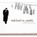 Michael W. Smith - Christmas Collection album