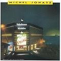 Michel Jonasz - La Fabuleuse Histoire De Mister Swing (disc 1) album