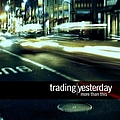 Trading Yesterday - More Than This album
