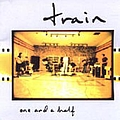 Train - One And A Half альбом