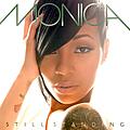 Monica - Still Standing альбом