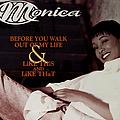 Monica - Before You Walk Out Of My Life (REMIX) альбом
