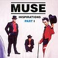 Muse - Inspirations, Part I album
