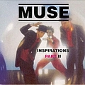 Muse - Inspirations, Part II album