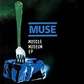 Muse - Muscle Museum EP album