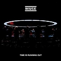 Muse - Time Is Running Out album