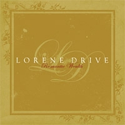 Lorene Drive - Romantic Wealth album