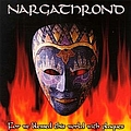 Nargathrond - ... For We Blessed This World With Plagues альбом
