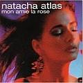 Natacha Atlas - Mon Amie La Rose album