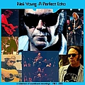 Neil Young - A Perfect Echo, Volume 4 (disc 2: 1999-2001) album