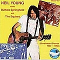 Neil Young - Meets Buffalo Springfield and The Squires album
