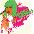 Nicki Minaj - Your Love album