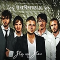 OneRepublic - Stop And Stare album